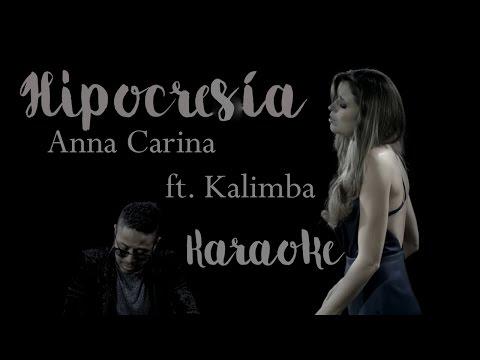 (KARAOKE COMPLETO) Hipocresía- Anna Carina (feat Kalimba) 2017