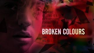 Broken Colours Feature Film Teaser