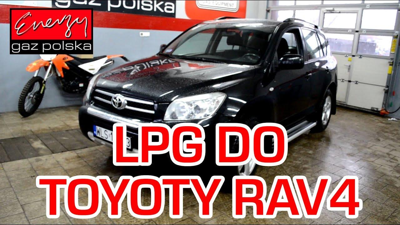 montaż lpg toyota rav4 z 2.0 152km 2007r w energy gaz polska na
