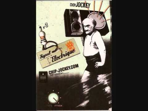 Signal Electrique - Chip Jockey