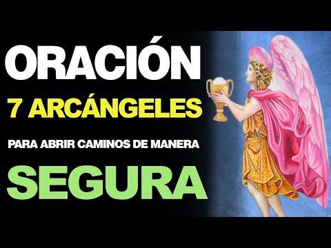 🙏 Oración a los 7 Arcángeles PARA ABRIR CAMINOS DE MANERA SEGURA 🙇