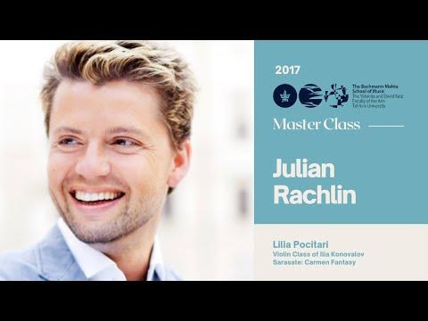 Julian Rachlin - Violin Materclass - Lilia Pocitari 2017
