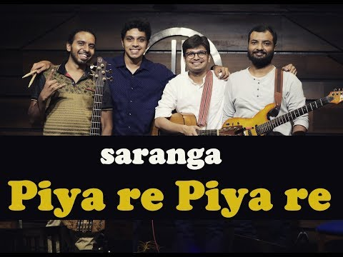 Piya Re Piya Re. Cover. Band Saranga