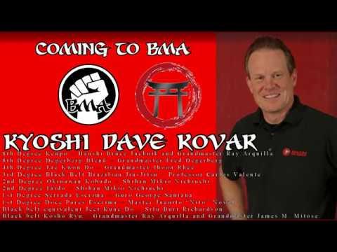 BMA: Kyoshi Dave Kovar Seminars