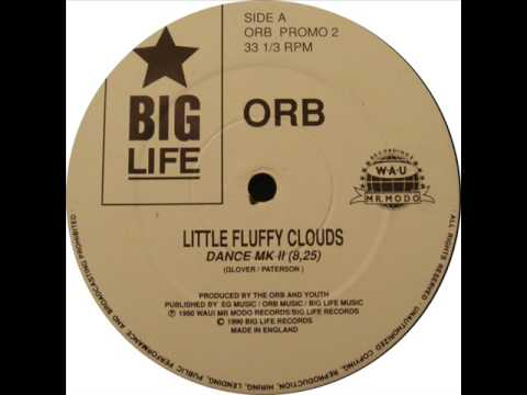 The Orb - Little Fluffy Clouds (Dance MK II)