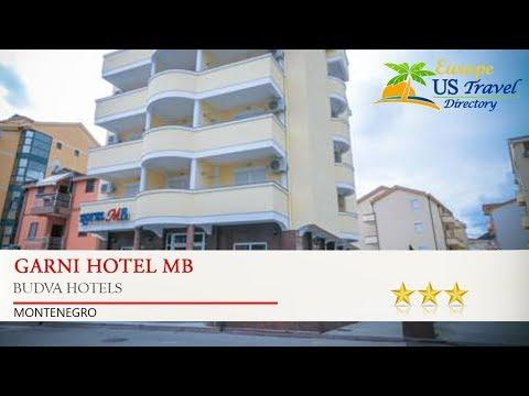 Garni Hotel MB - Budva Hotels, Montenegro