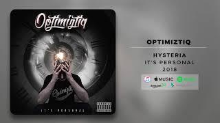 Optimiztiq - Hysteria (Official Audio)