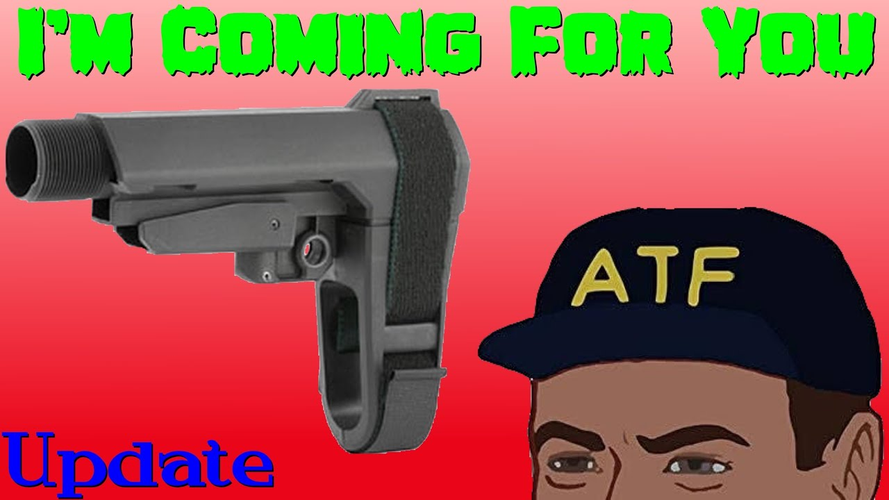 Where Is The ATF At With Pistol Braces