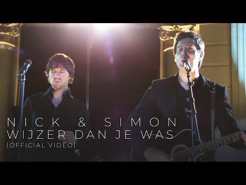 """NICK EN SIMON """"Wijzer (Dan Je Was)"""" Officiële video clip"""