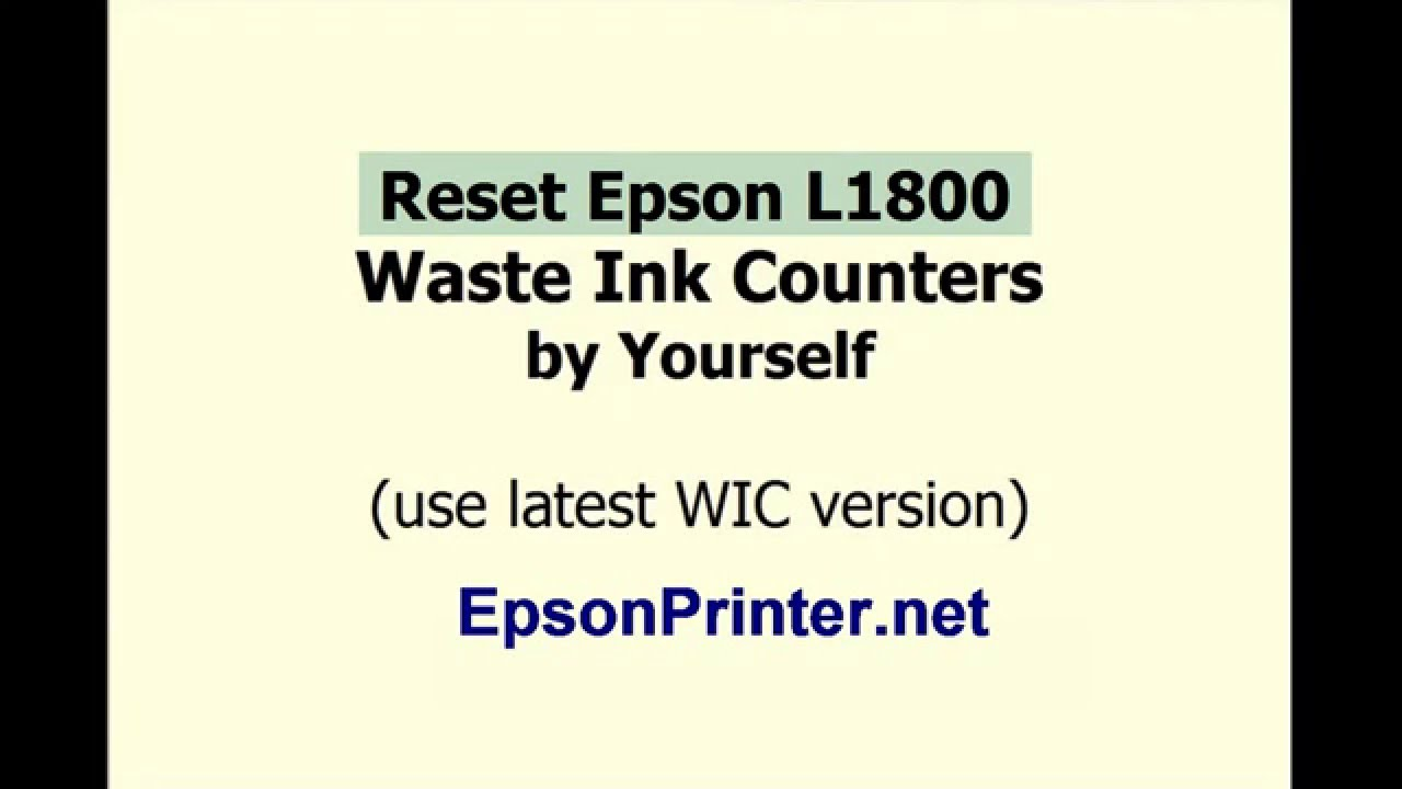 How to use WIC Reset Utility to reset Epson L1800 printer