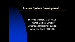 Trauma System Development