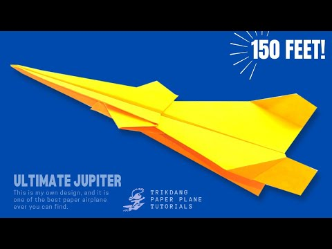 How to make a paper plane that flies 100 ft