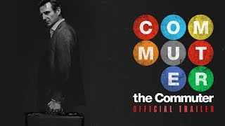 The Commuter 2018 Movie Official Trailer... @ www.StoryAt11.Net