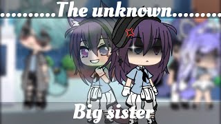 The Unknown BigSister(GLMM)[Bad Child]*original I think+