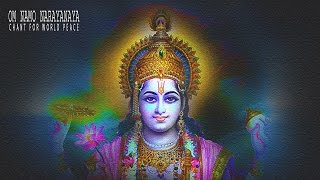 Om Namo Narayanaya Mantra Chanting For World Peace