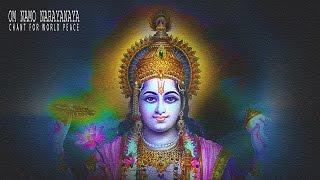 Om Namo Narayanaya Mantra Chanting For World Peace