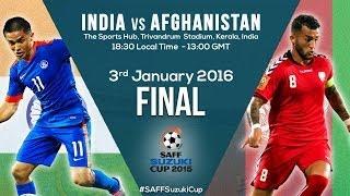 LIVE: FINAL: India v Afghanistan- SAFF 2015