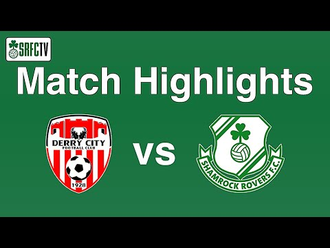 Match Highlights | Derry City 0-2 Shamrock Rovers | 13 April 2021