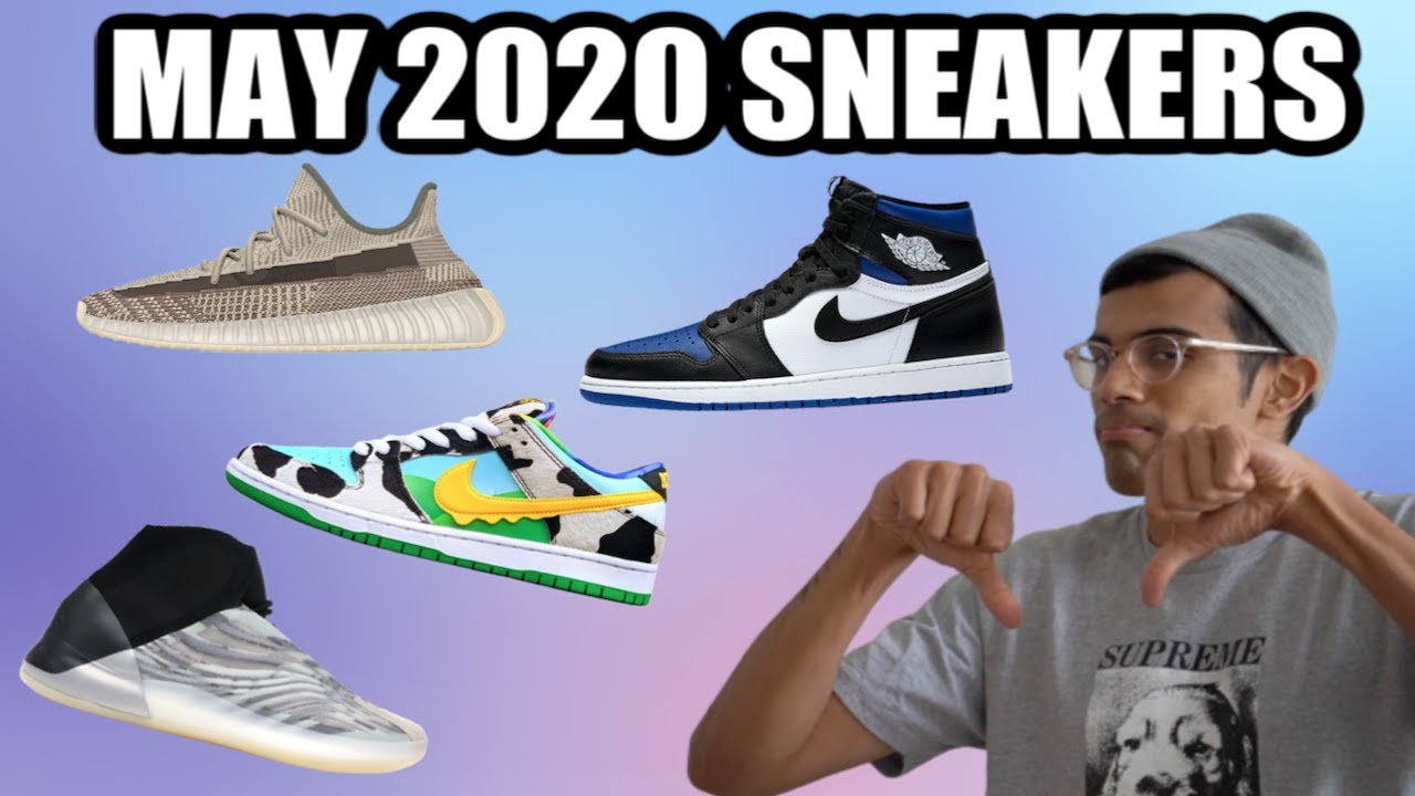 MAY 2020 SNEAKER RELEASES - BEST