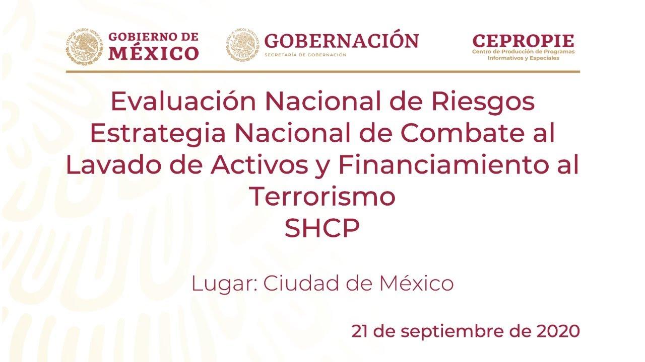 UIF presenta ENR y Estrategia Nacional de Combate al LD/FT