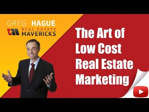 The Art of Low Cost Real Estate Marketing