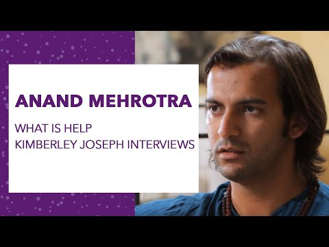 What is HELP  Kimberley Joseph s Anand Mehrotra