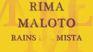 Rains feat. Mista - Rima maloto