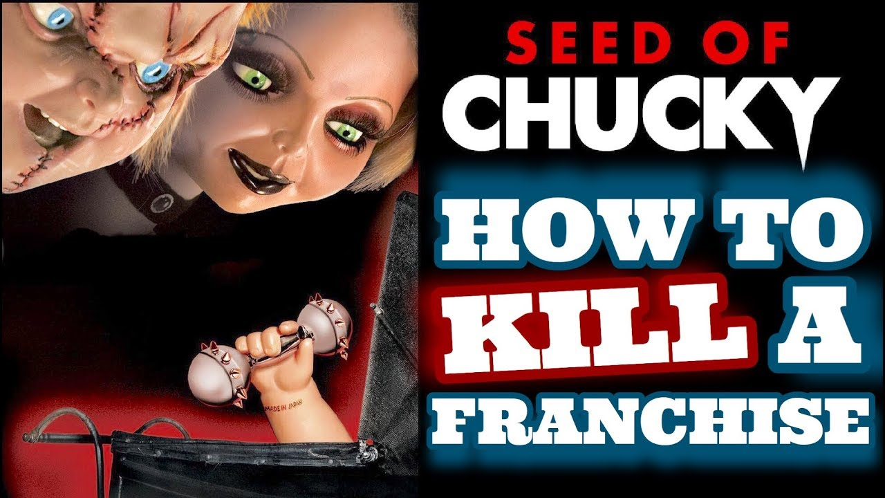Download Seed Of Chucky How to Kill a Franchise
