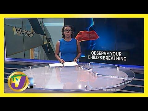 Do Not Ignore Noisy Breathing in Children | TVJ News | Jamaica News