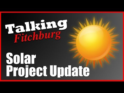 Fitchburg Solar Panels  Update 12 19 17