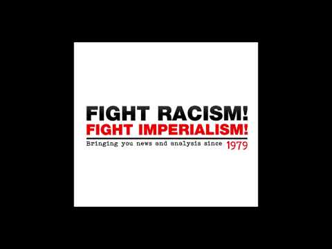 """Fight Racism Fight Imperialism, """"No more Grenfells: Fight for Social Housing"""""""