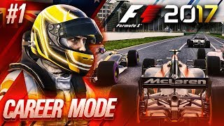 F1 2017 Career Mode Part 1: Mclaren Honda Road to Glory!