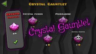 Crystal Gauntlet - The Lost Gauntlets [Geometry Dash 2.11]