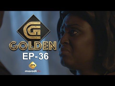 Série - GOLDEN - Episode 36 - VOSTFR