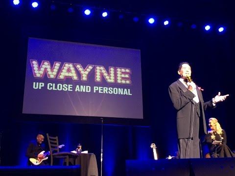 Wayne Newton - Up Close and Personal