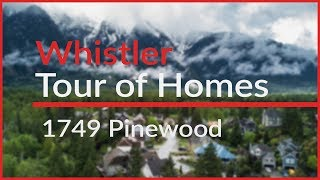 1749 Pinewood Drive - Whistler Tour of Homes