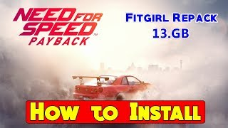 How to Install Need for Speed PAYBACK Fitgirl Repack on PC | NFS PAYBACK CPY Crack Fix
