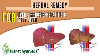 Herbal Remedy  for liver Cirrhosis-Hepatitis B and Fatty Liver