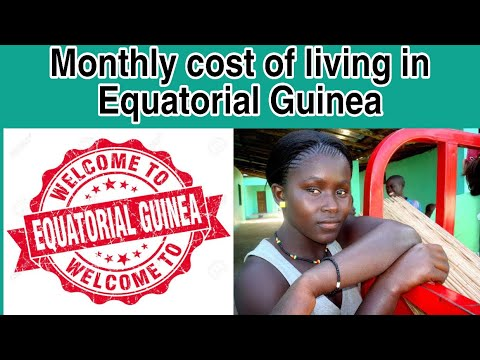 Monthly cost of living in Equatorial Guinea || Expense Tv
