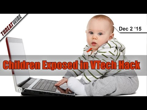 Children Exposed in VTech Hack, Predict Your Next Card Number! - Threat Wire