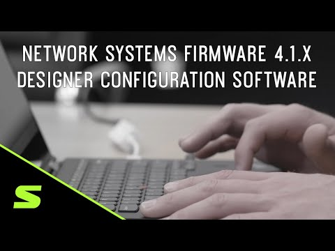 Network Systems Firmware 4.1.x – Designer Configuration Software
