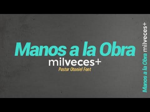 Pastor Otoniel Font - Manos a la Obra