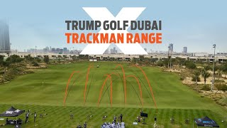 Trump, Dubai changing the game with TRACKMAN RANGE