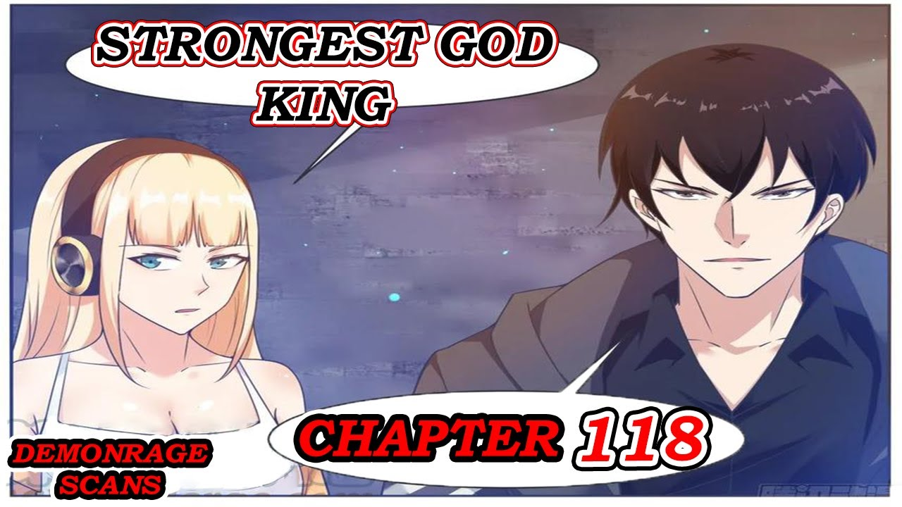STRONGEST GOD KING CHAPTER 118 English