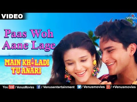 Paas Woh Aane Lage Zara Zara Full Video Song | Main Khiladi Tu Anari | Saif Ali Khan, Rageshwari