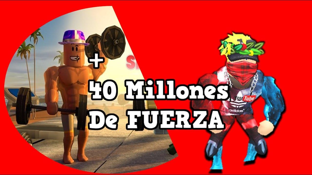 HE LLEGADO A MÁS DE 40 MILLONES DE FUERZA   ROBLOX   Edgar GamePlayer