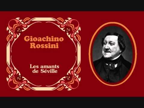 """Gioachino Rossini - III. Tirana «Les amants de Séville» de """"Morceaux réservés"""""""