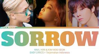 Download Mp3 Ravi, Yeri & Kim Woo Seok -  Sorrow  Lirik Terjemahan Indonesia