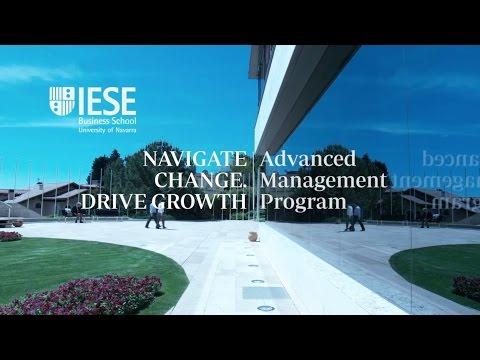 Navigate Change. Drive Growth. IESE Advanced Management Program