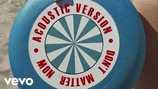 George Ezra - Don't Matter Now (Acoustic Version)